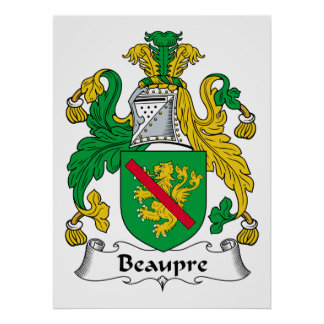 Beaupre Family Crest Posters