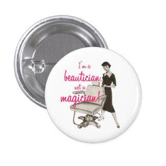 Beautician no un botón del mago pin