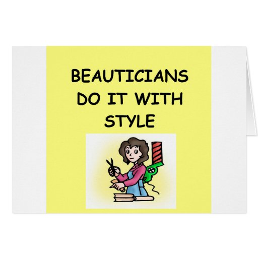 BEAUTICIANS GREETING CARD