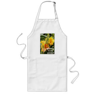 Beautifu  ylellow cannas, cooking is my passion long apron