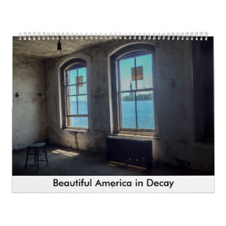 Beautiful America in Decay Calendar