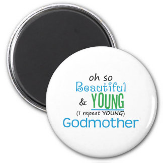 Beautiful and Young Godmother Magnet