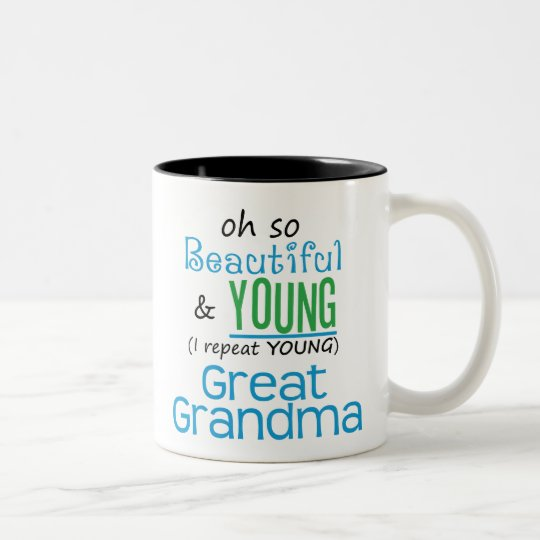 Beautiful and Young Great Grandma Two-Tone Coffee Mug