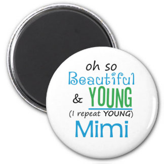 Beautiful and Young Mimi 2 Inch Round Magnet