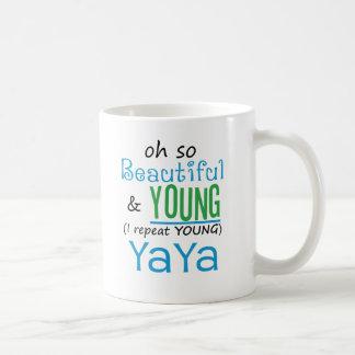 Beautiful and Young YaYa Coffee Mug