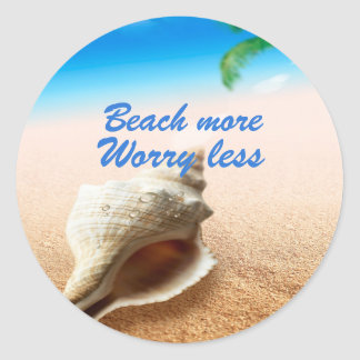 Beautiful Beach More Worry Less Classic Round Sticker