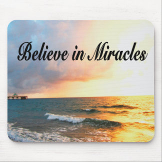 BEAUTIFUL BELIEVE IN MIRACLES SUNRISE DESIGN MOUSE PAD