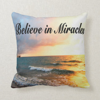 BEAUTIFUL BELIEVE IN MIRACLES SUNRISE DESIGN THROW PILLOW