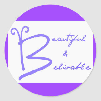beautiful&belivable campaign stickers