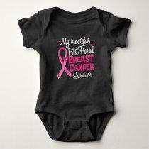 Beautiful Best Friend Breast Cancer Survivor Baby Bodysuit
