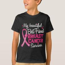 Beautiful Best Friend Breast Cancer Survivor T-Shirt