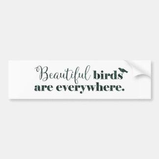 Beautiful birds - gift for birder or birdwatcher bumper sticker