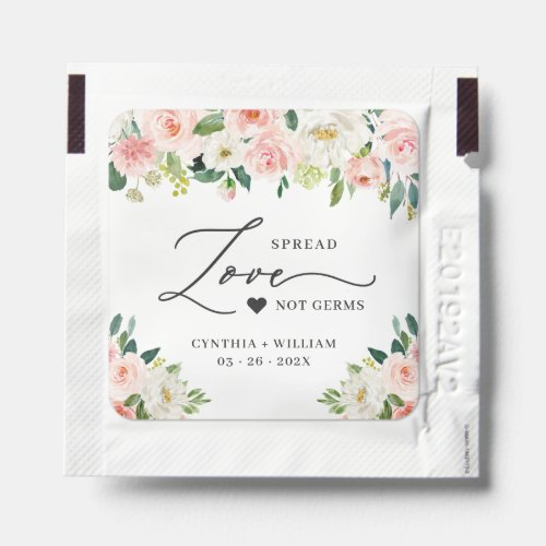Beautiful Blush Pink Floral Spread Love Not Germs Hand Sanitizer Packet