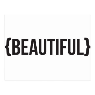 Beautiful - Bracketed - Black and White Postcard