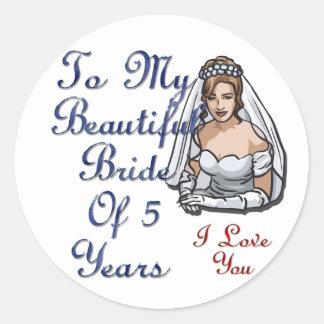 Beautiful Bride Of 5 Years Classic Round Sticker