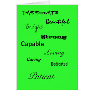 Beautiful, Bright, Strong, Capable, Loving, Ded... Greeting Card
