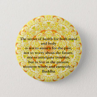 Beautiful Buddhist Quote with Vibrant Mandela Pinback Button