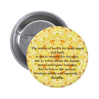 Beautiful Buddhist Quote with Vibrant Mandela Pinback Button