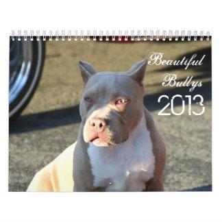 Beautiful Bullys 2013 Dog Calendar