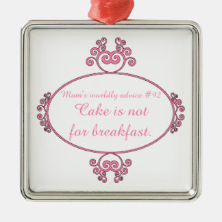 Beautiful Christmas ornament with funny Mom-ism