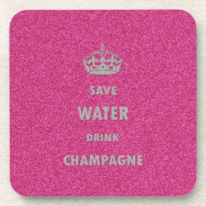 Beautiful cool girly save water drink champagne cr beverage coaster