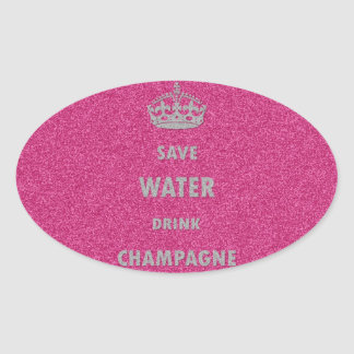 Beautiful cool girly save water drink champagne cr oval sticker