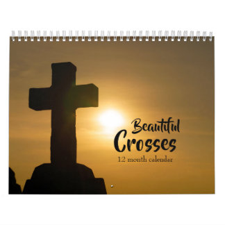 Beautiful Crosses 2019 Calendar