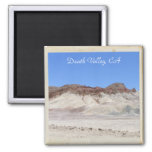 Beautiful Death Valley Magnet! 2 Inch Square Magnet