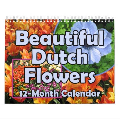 Beautiful Dutch Flowers Wall Calendar