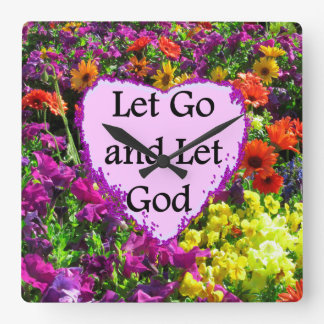BEAUTIFUL FLORAL LET GO AND LET GOD PHOTO SQUARE WALLCLOCK