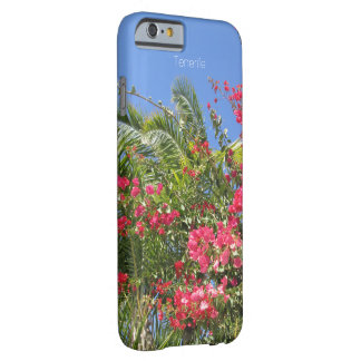 Beautiful Flowers & Palm Trees In Tenerife Island Barely There iPhone 6 Case