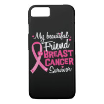 Beautiful Friend Breast Cancer Survivor iPhone 8/7 Case