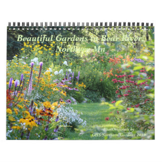 Beautiful Gardens in Bear River 2019-5 Calendar