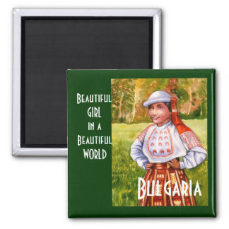 Beautiful Girl in a Beautiful World, Bulgaria Magnet
