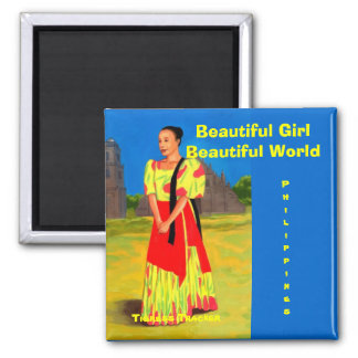Beautiful Girl in a Beautiful World, Philippines 2 Inch Square Magnet