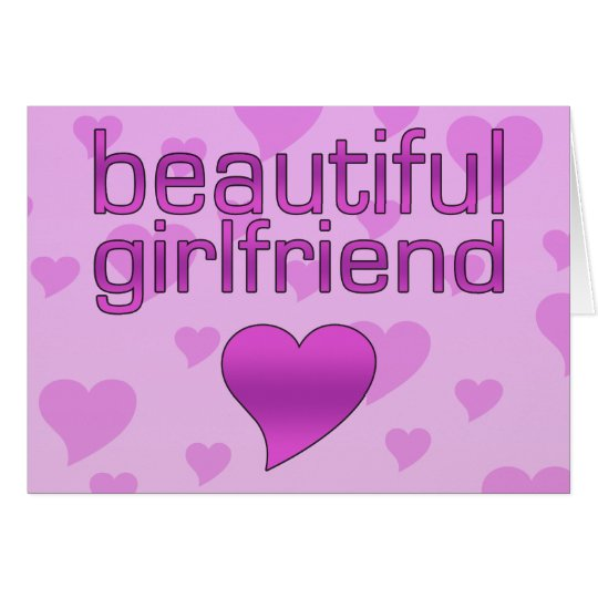 Beautiful Girlfriend Pink & Purple Love Hearts Card