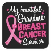 Beautiful Grandma Breast Cancer Survivor Square Sticker