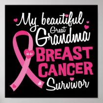 Beautiful Great Grandma Breast Cancer Survivor Poster