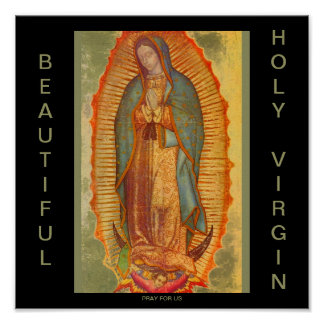 BEAUTIFUL HOLY VIRGIN PRAY FOR US POSTER