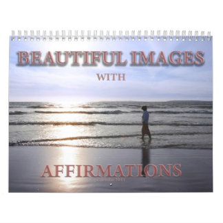 Beautiful images with affirmations calendar