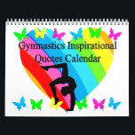 """BEAUTIFUL INSPIRATIONAL QUOTES GYMNAST CALENDAR<br><div class=""""desc"""">Be encouraged with this beautiful Inspirational quotes Gymnastics calendar that will motivate your terrific Gymnast month after month. This lovely Gymnastics calendar with a lovely rainbow heart will look pretty hanging in your Gymnast Girl&#39;s room. This awesome Gymnastics calendar will make a cherished gift for Birthdays, Holidays, or any occasion....</div>"""