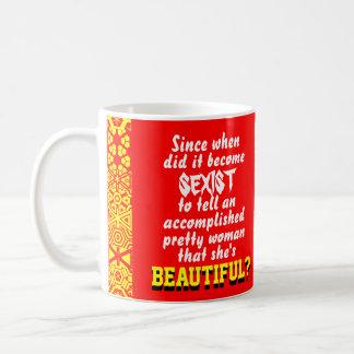 """Beautiful is Sexist?"" Classic White Coffee Mug"
