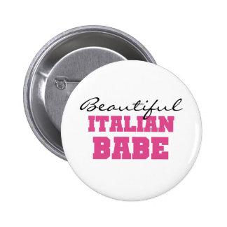 Beautiful Italian Babe Button