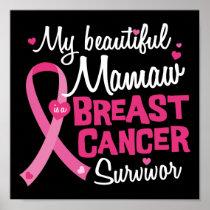 Beautiful Mamaw Grandma Breast Cancer Survivor Poster
