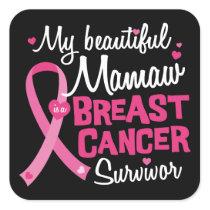 Beautiful Mamaw Grandma Breast Cancer Survivor Square Sticker