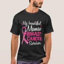 Beautiful Mamaw Grandma Breast Cancer Survivor T-Shirt