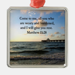 BEAUTIFUL MATTHEW 11:28 SCRIPTURE VERSE METAL ORNAMENT