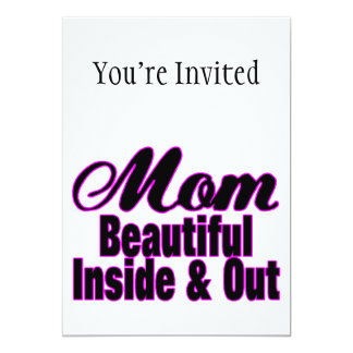 Beautiful Mom Inside & Out Card