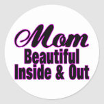 Beautiful Mom Inside & Out Round Stickers