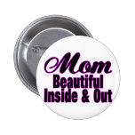 Beautiful Mom Pinback Buttons